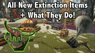 ALL NEW ARK EXTINCTION ITEMS AND WHAT THEY DO!! || ARK EXTINCTION!