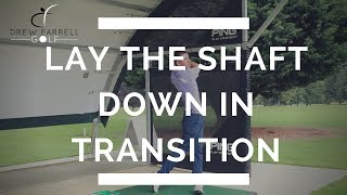 Lay The Shaft Down To Improve Your Impact | Drew Farrell Golf