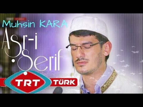 Muhsin KARA - Aşr-ı Şerif   |  (TRT...