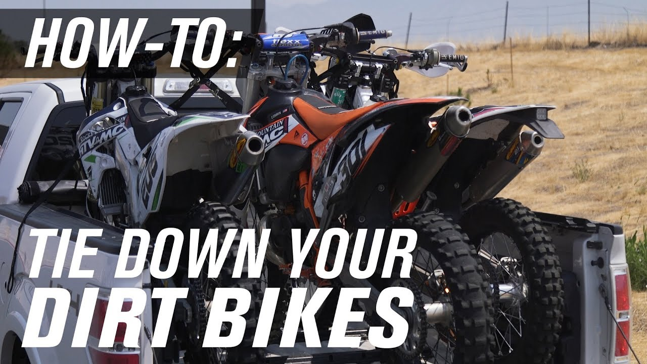 How To Tie Down A Dirt Bike Youtube