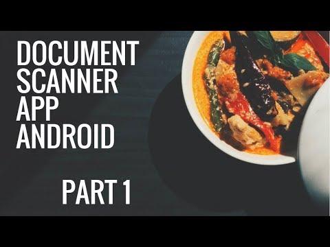 Document Scanner & Crop Using Android Studio Tutorial Part 1