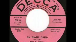 The Castells - An Angel Cried