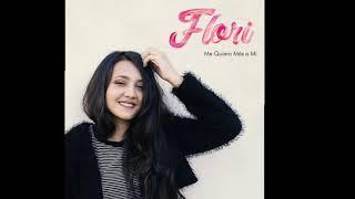 Flori-Me Quiero Más A Mi -Letra