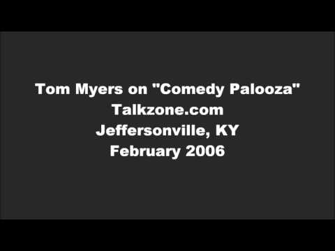 Tom Myers Comedy Palooza Interview 2006