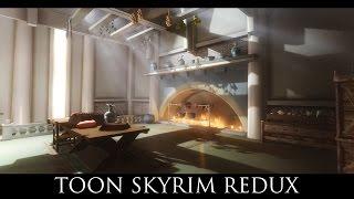 TES V - Skyrim Mods: Toon Skyrim Redux