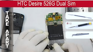 How to disassemble 📱 HTC Desire 526 (526G) 0PL4100, Take Apart (Detailed tutorial)