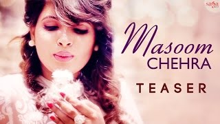 Masoom Chehra - Brij Suri - Official Teaser - New Hindi Romantic Songs 2015