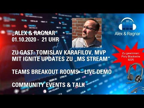 """Alex&Ragnar"" Live Show 01.10.20 zu Microsoft Stream News und Microsoft Teams Breakout Rooms"