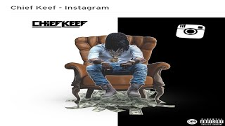 Chief Keef - Instagram [ NEW 2016 ]