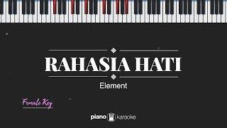 Rahasia Hati (FEMALE KEY) Element (KARAOKE PIANO)