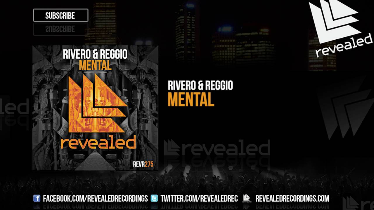 RIVERO & REGGIO - Mental [OUT NOW!]