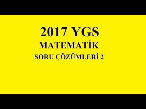 2017 YGS MATEMATİK SORU ÇÖZÜMLERİ 2.KISIM (PROBLEM SORULARI)