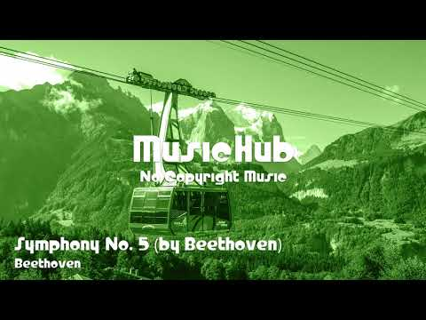 🎵 Symphony No. 5 (by Beethoven) - Beethoven 🎧 No Copyright Music 🎶 Royalty Free Music