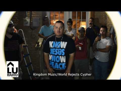 KingdomMuzic & World Rejects Cypher   (Level Up Radio)