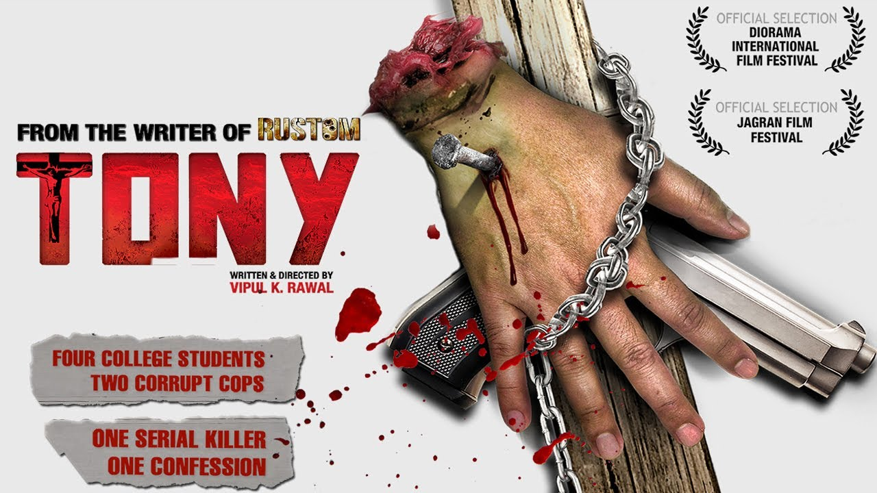 "Download TONY I Bollywood Award Winning Movie 2020 I From the Writer of ""RUSTOM"" I Full HD"