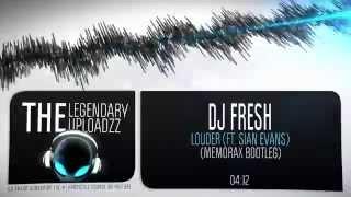 DJ Fresh - Louder ft. Sian Evans (Memorax Bootleg) [HQ + HD FREE RELEASE]