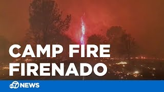 Apocalyptic firenado whips around wildfire in California