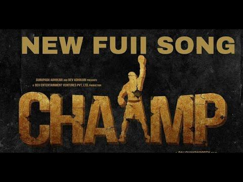NEW CHAMP MOVIE FULL SONG