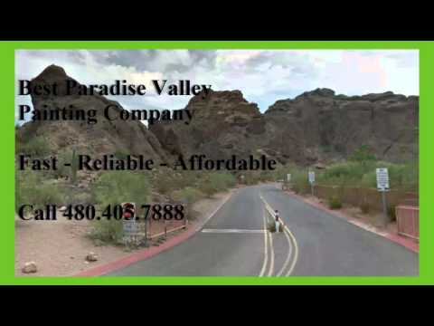 Reliable Paradise Valley Painting Contractors  480-405-7888   Experienced Painters