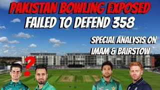 Pakistan bowling exposed | Failed to defend 358 | Pak V Eng 3rd ODI