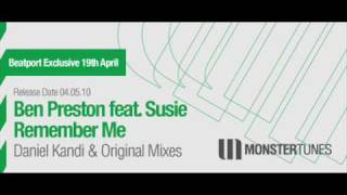 Ben Preston feat. Susie  Remember Me (Daniel Kandi