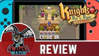 Knights of Pen & Paper Nintendo Switch Review