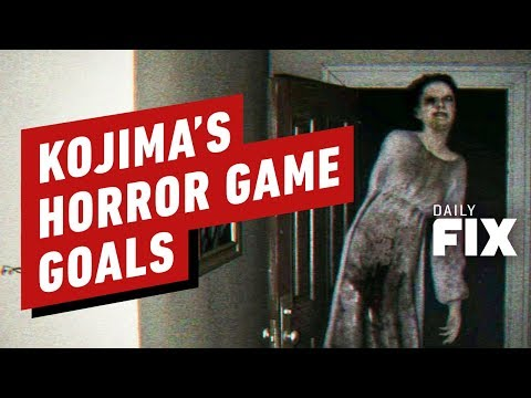 Kojima Wants His Horror Game To Make You Crap Your Pants - IGN Daily Fix