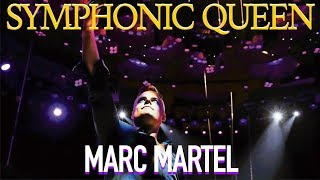 Marc Martel + Symphonic Queen - Live in Mexico (May 4, 2018)