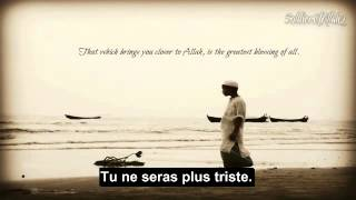 Ne sois pas triste. Allah t