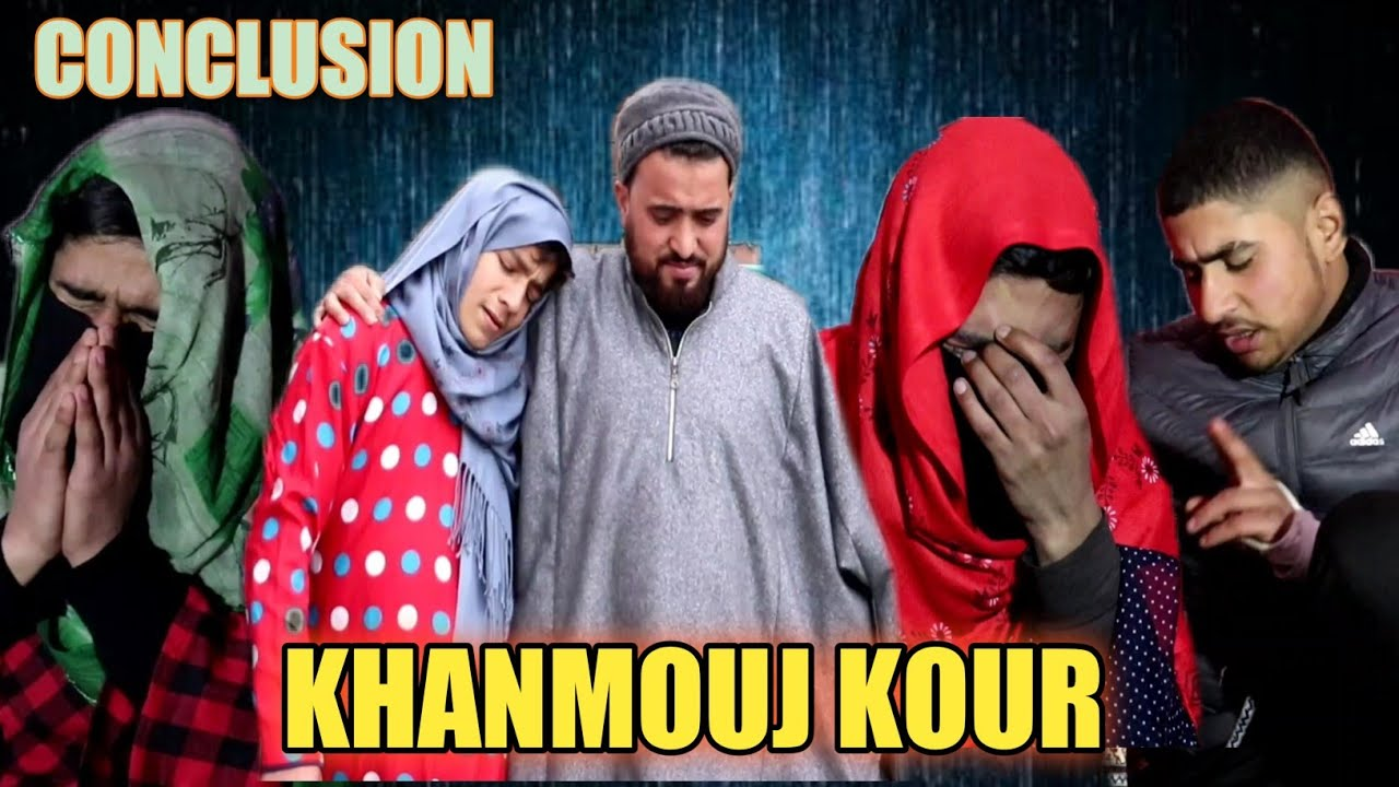 KHANMOUJ KOUR || CONCLUSION || BY ULTIMATE ROUNDERS
