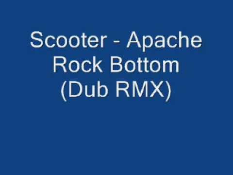 Scooter - Apache Rocks the Bottom (Dub Remix)