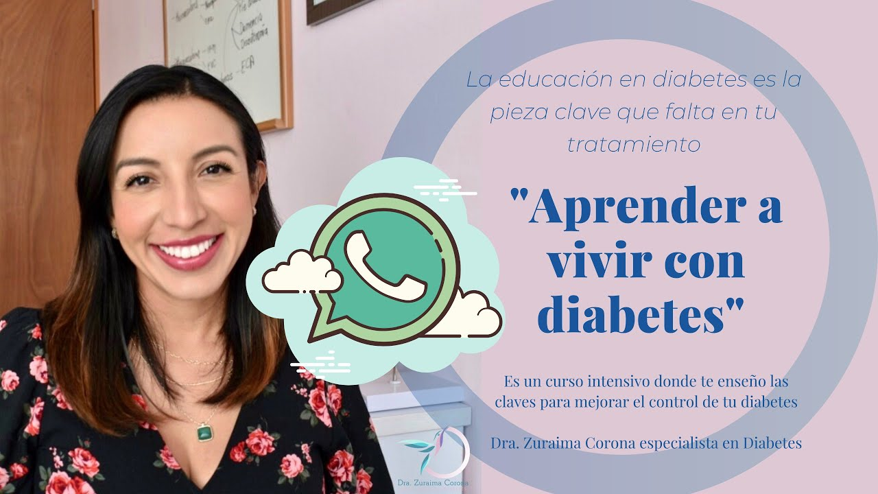Aprende a vivir con Diabetes, curso de educación en Diabetes.