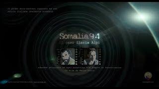 Somalia94 - Il caso Ilaria Alpi: teaser trailer #1 (di Marco Giolo)
