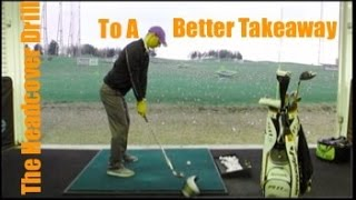 Golf Tip - The Headcover Drill To A Better Takeaway