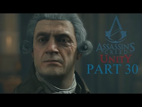 Assassin's Creed Unity - Part 30 - The Fall of Robespierre - (Sequence 12) (PS4) (1080p)