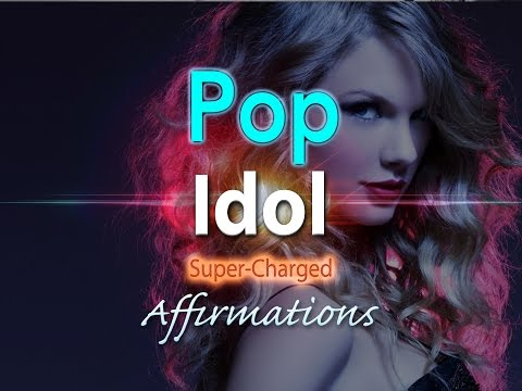 POP IDOL- Pop Superstar - FEMALE LEAD - Super-Charged Affirmations