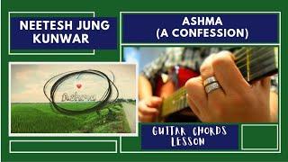 ashma a confession neetesh jung kunwar guitar chords lesson nrk