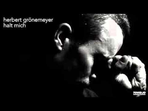Herbert Grönemeyer - Halt mich