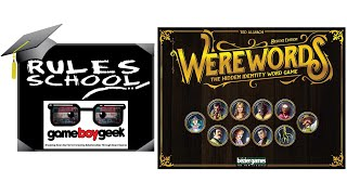 How to Play Werewords  - Deluxe Edition (Rules School) with the Game Boy Geek