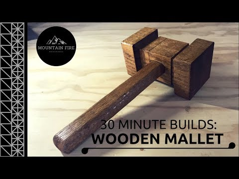 Wooden Mallet Quick Build