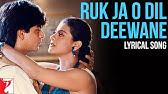 Lyrical: Ruk Ja O Dil Deewane Song with LyricsDilwale Dulhania Le JayengeAnand Bakshi