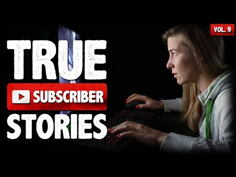 Twitch Streamer Stalker | 10 True Creepy Subscriber Submission Horror Stories (Vol. 009)