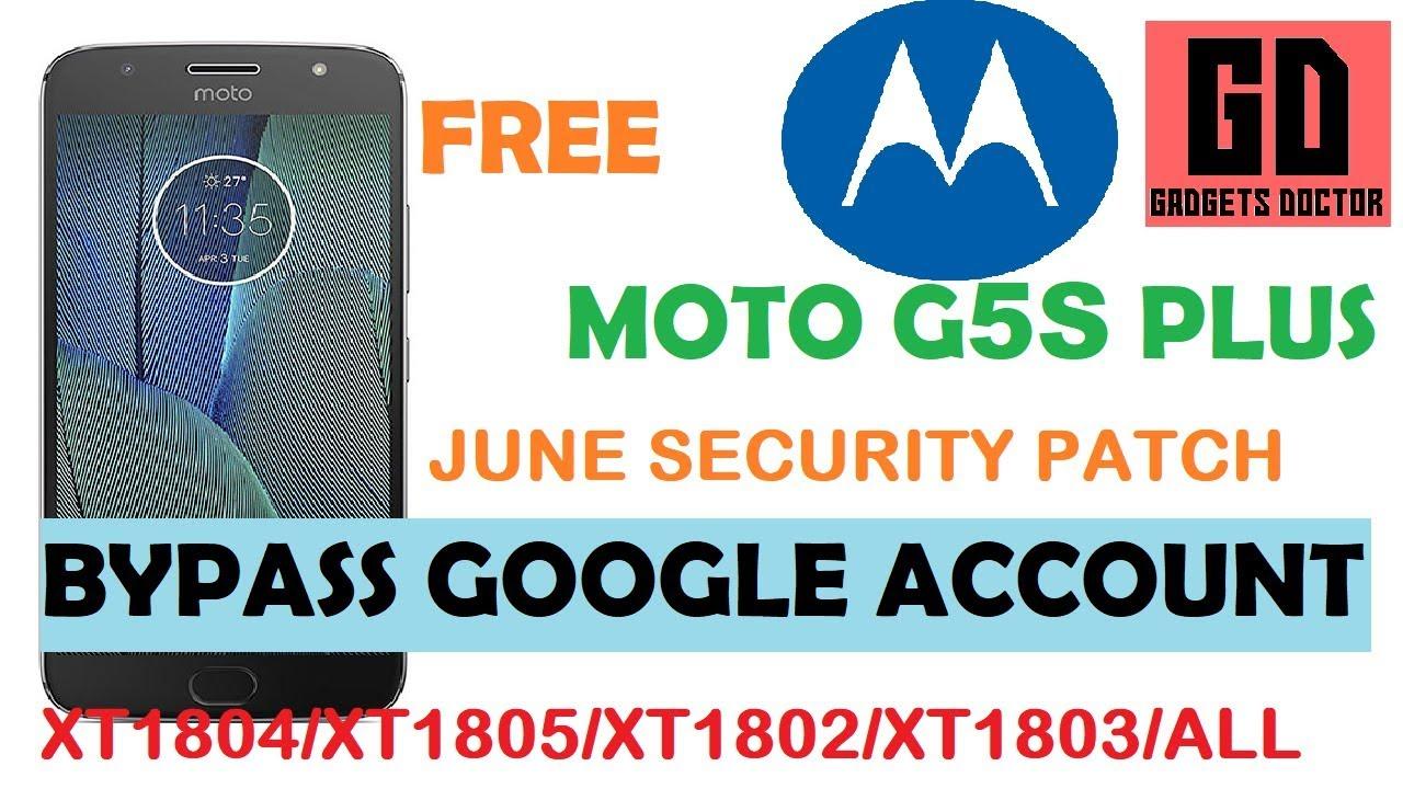 MOTO G5S PLUS (XT1804/XT1805/Xt1803/Xt1806/Xt1802) FRP BYPASS GOOGLE