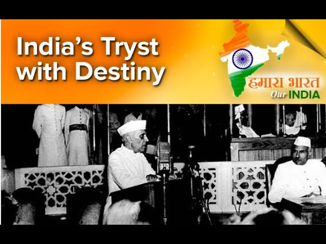 Tryst with Destiny: Nehru's Speech on 15th August 1947