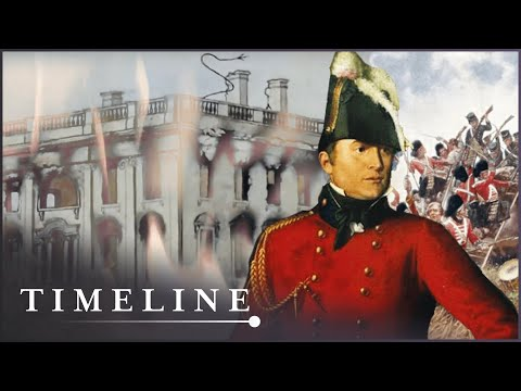 The Forgotten War Between Britain And The USA (War of 1812 Documentary)   Timeline