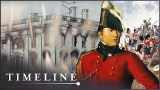 The Forgotten War Between Britain And The USA (War of 1812 Documentary) | Timeline