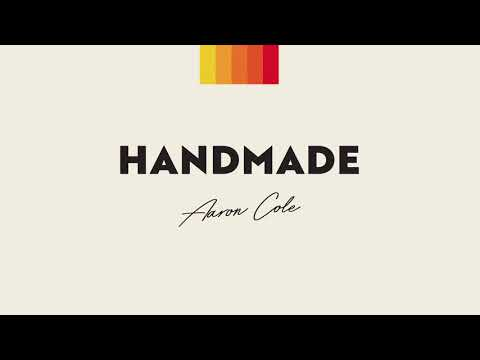 Aaron Cole - Handmade (Official Audio)