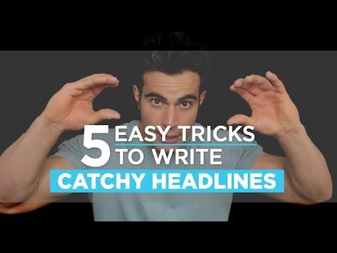 5 Easy Tricks To Write Catchy Headlines | Digital Marketing Tips