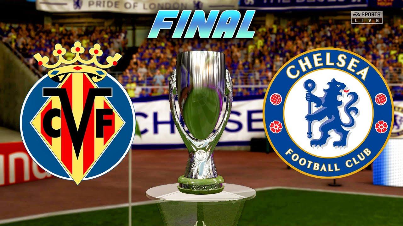 FIFA 21 - Villarreal vs Chelsea - UEFA Super Cup Final 2021 | Full match & Gameplay