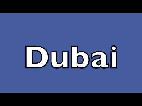 How to pronounce Dubai